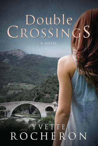 Double Crossings by Yvette Rocheron