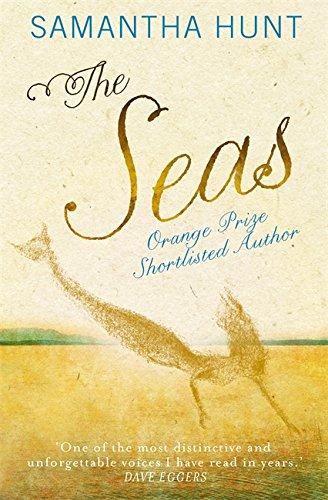 The Seas by Samantha Hunt