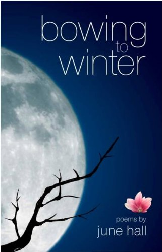 Bowing to Winter by June Hall