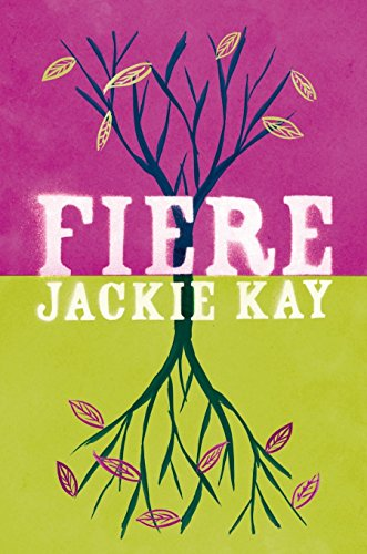 Fiere by Jackie Kay