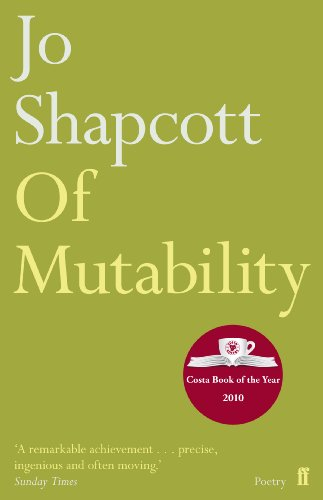 Of Mutability by Jo Shapcott