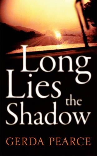 Long Lies the Shadow by Gerda Pearce