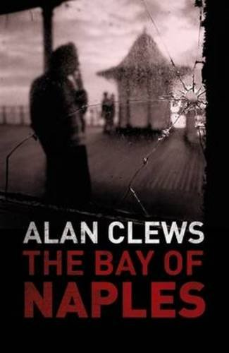 The Bay of Naples by Alan Clews