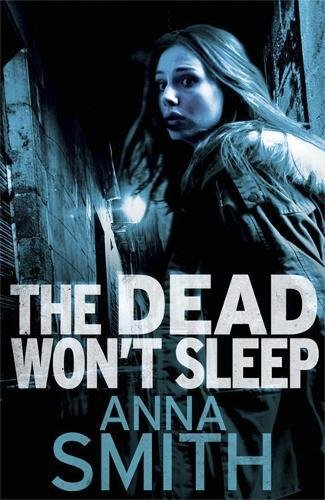 The Dead Won't Sleep by Anna Smith