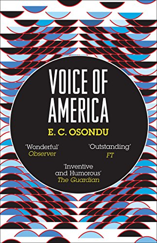 Voice of America by E C Osondu