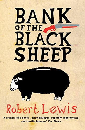 Bank of the Black Sheep by Robert Lewis