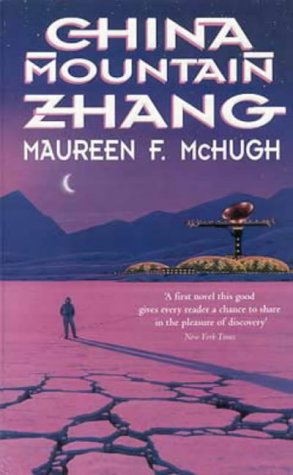 China Mountain Zhang by Maureen F McHugh