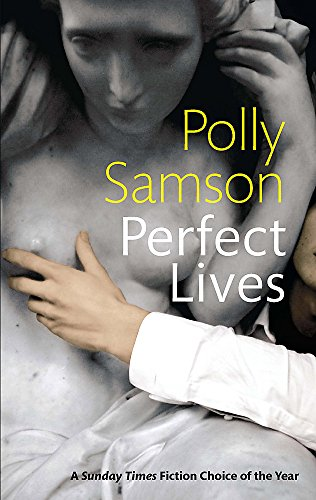 Perfect Lives by Polly Samson