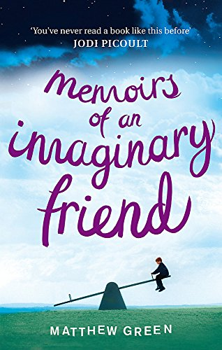 Memoirs of an Imaginary Friend by Matthew Green