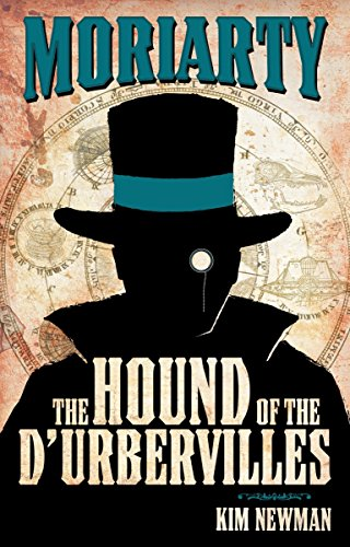 Professor Moriaty: The Hound of the D'Urbervilles by Kim Newman
