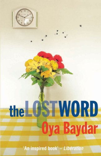 The Lost Word by Oya Baydar