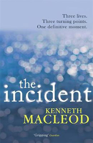 The Incident by Kenneth Macleod