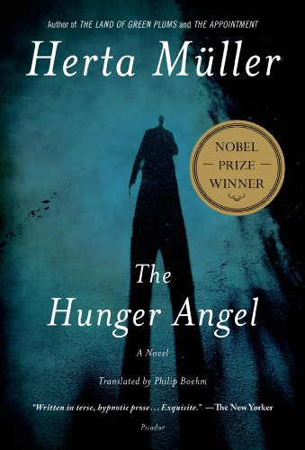 The Hunger Angel by Herta Muller