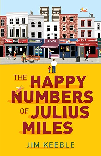 The Happy Numbers of Julius Miles by Jim Keeble