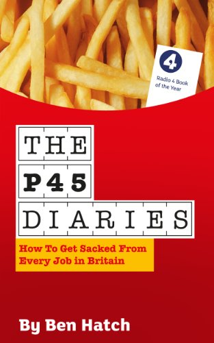 The P45 Diaries by Ben Hatch