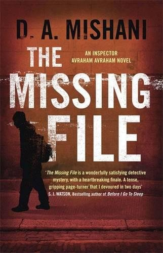 The Missing File by D A Mishani