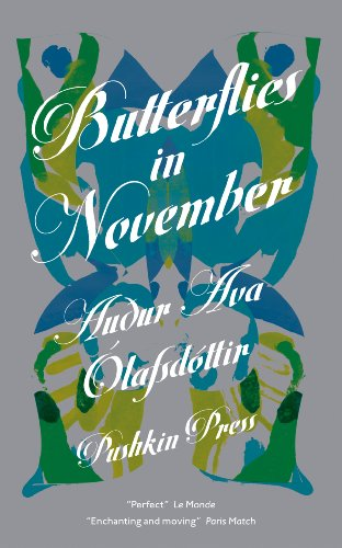 Butterflies in November by Auour Ava Olafsdottir