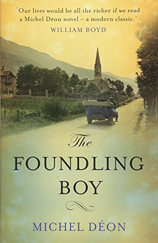 The Foundling Boy by Michel Déon