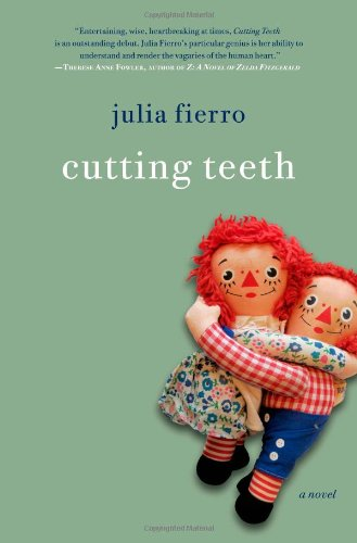 Cutting Teeth by Julia Fierro