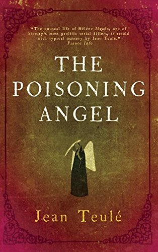 The Poisoning Angel by Jean Teulé