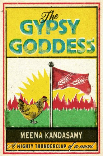 The Gypsy Goddess by Meena Kandasamy