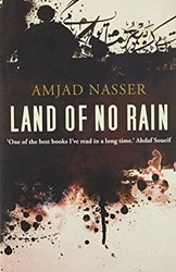 Land of No Rain by Amjad Nasser