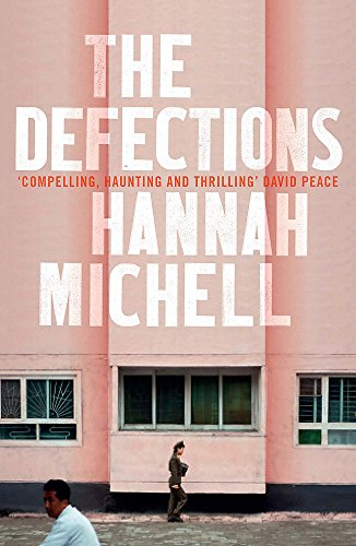 The Defections by Hannah Michell