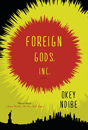 Foreign Gods, Inc by Okey Ndibe