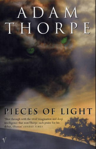 Pieces of Light by Adam Thorpe