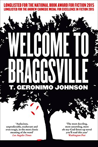 Welcome to Braggsville by T Geronimo Johnson