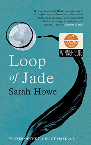 Loop of Jade by Sarah Howe