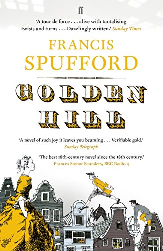Golden Hill by Francis Spuffford