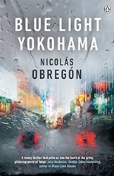 Blue Light Yokohama by Nicholás Obregón