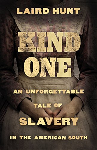 Kind One by Laird Hunt
