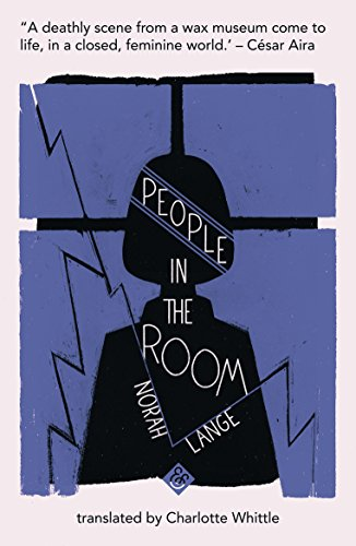 People in the Room by Norah Lange