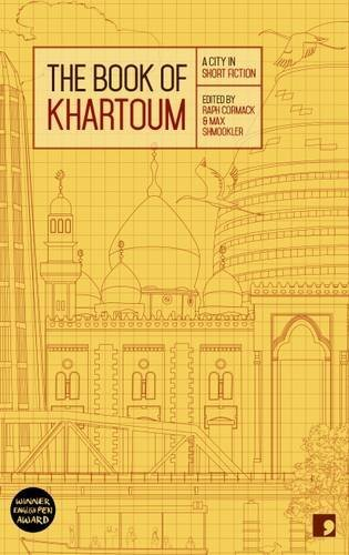The Book of Khartoum by Rapheal Cormack and Max Shmookler eds