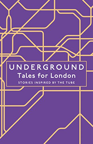Underground: Tales for London by Various authors