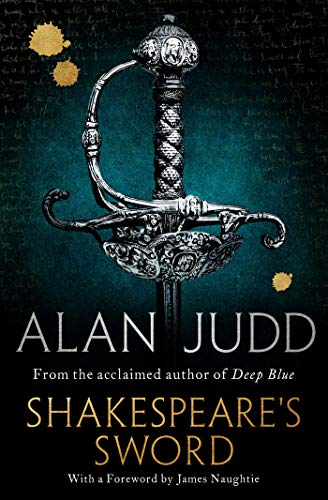 Shakespeare's Sword by Alan Judd