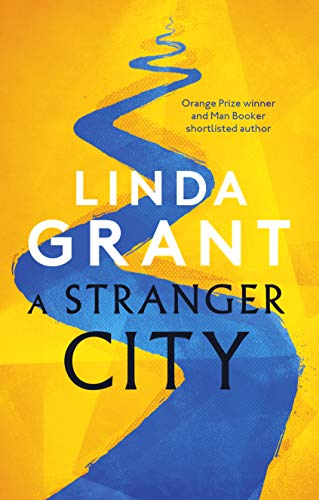 A Stranger City by Linda Grant