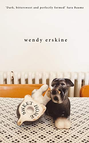 Sweet Home by Wendy Erskine