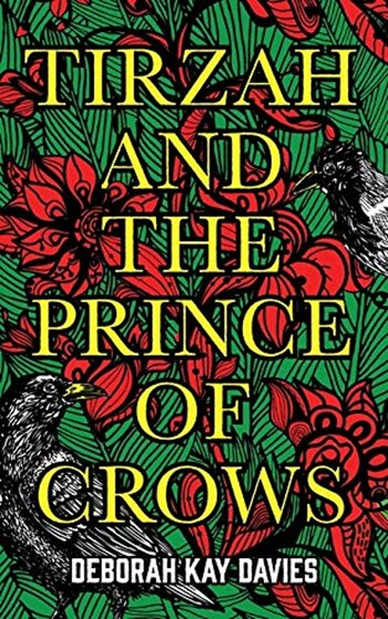 Tirzah and the Prince of Crows