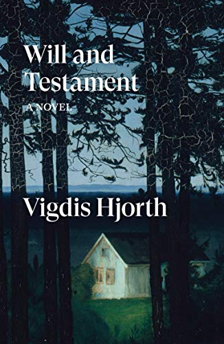 Will and Testament: a novel by Vigdis Hjorth
