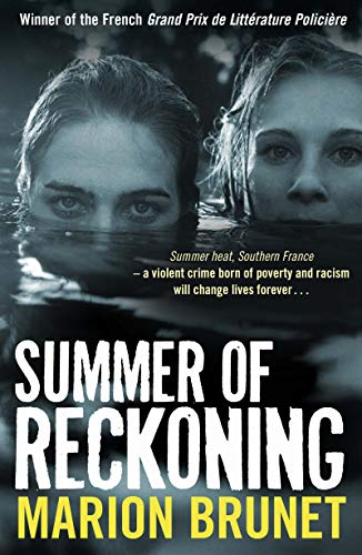The Summer of Reckoning by Marion Brunet