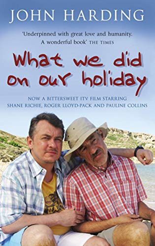 What We Did on Our Holiday by John Harding