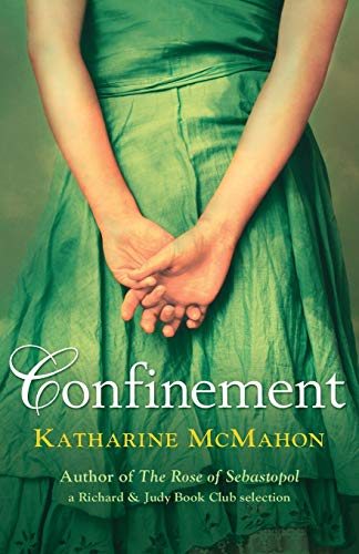 Confinement by Katherine McMahon