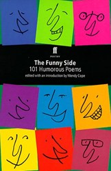 The Funny Side: 101 Humorous Poems by Wendy Cope