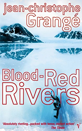 Blood Red Rivers by Jean-Christophe Grangé