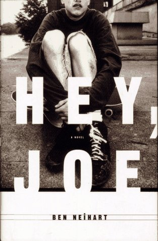 Hey, Joe by Ben Neihart