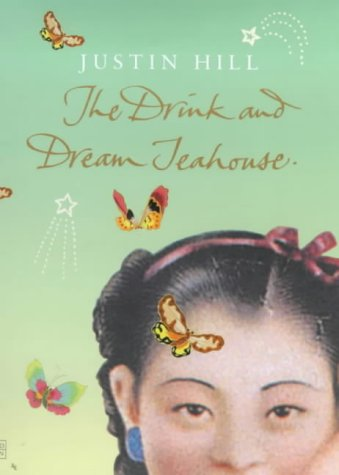 The Drink and Dream Teahouse by Justin Hill