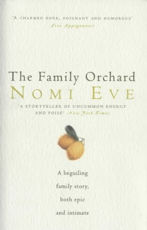 The Family Orchard by Nomi Eve